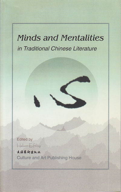 Minds and Mentalities in Traditional Chinese Literature