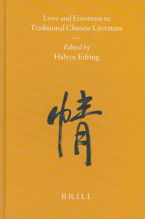 Love and Emotions in Traditional Chinese Literature