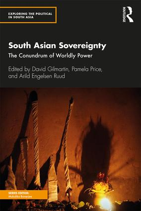 South Asian Sovereignty: The Conundrum of Wordly Power