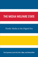 http://www.hf.uio.no/imk/personer/vit/trinesy/the-media-welfare-state.html