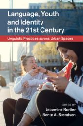 Language, Youth and Identity in the 21st Century. Linguistic Practices across Urban Spaces front page