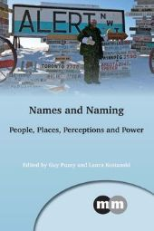 Names and Naming: People, Places, Perceptions and Power front page