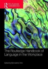 The Routledge Handbook of Language in the Workplace front page
